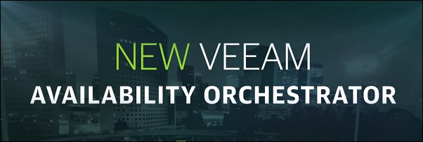 Veeam Availability Orchestrator 4