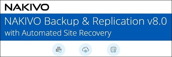nakivo-backup-replication-8-0-automated-site-recovery-01