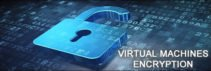 encrypt virtual machines 3