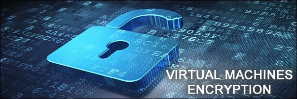 encrypt virtual machines 1