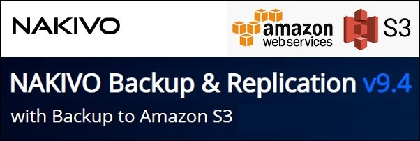 nakivo-backup-replication-9-4-aws-s3-support-01