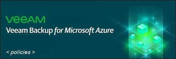 veeam-backup-microsoft-azure-policies-01